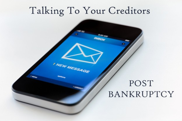 dealing with creditors after bankruptcy
