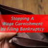 stop wage garnishment bankruptcy